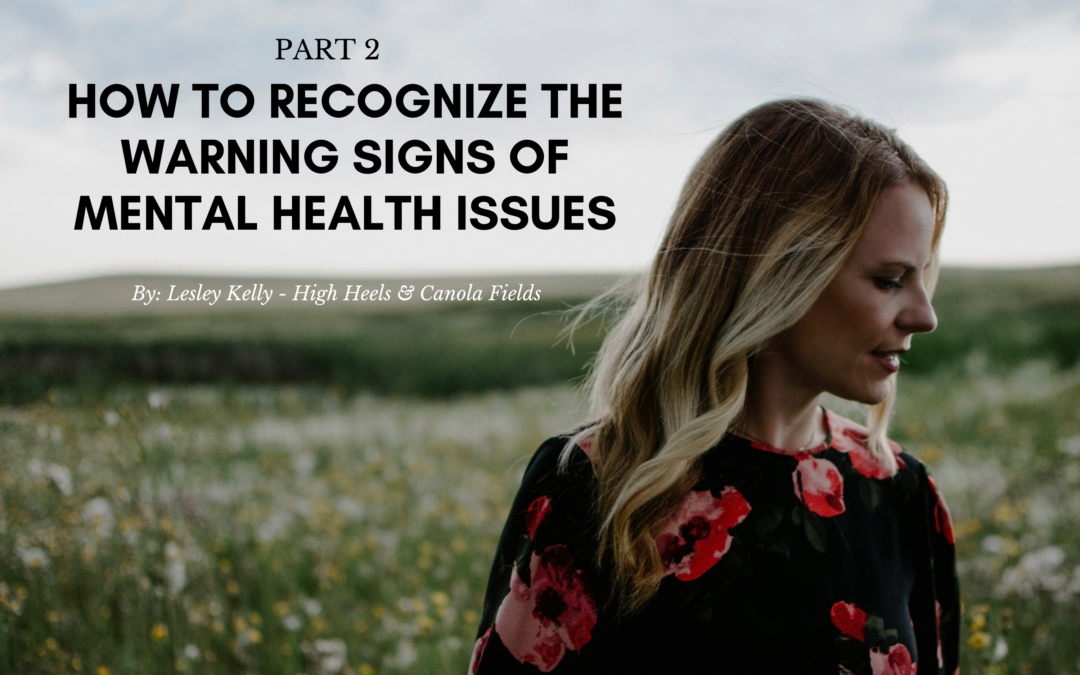 Part 2: How to recognize the warning signs of mental health issues